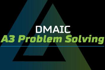 DMAIC A3 Problem Solving
